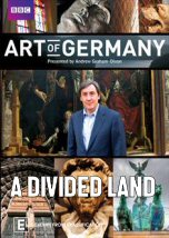 The Art of Germany: A Divided Land