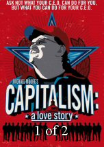 Capitalism A Love Story 1of2