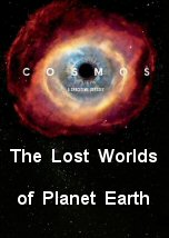The Lost Worlds of Planet Earth