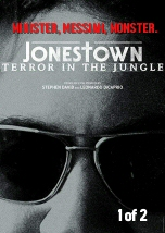 Jonestown: Terror in the Jungle 1of2