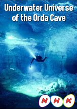 Underwater Universe of the Orda Cave