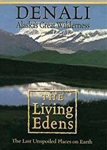Denali: Alaska Great Wilderness
