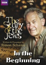 The Story of the Jews: In the Beginning