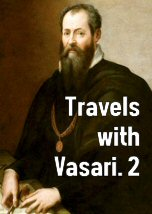 Travels with Vasari 2