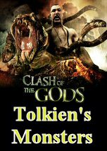 Clash of the Gods: Tolkien Monsters