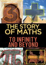 The Story of Maths To Infinity and Beyond