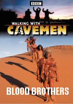 Walking with Cavemen: Blood Brothers