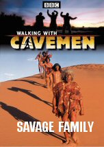 Walking with Cavemen: Savage Family