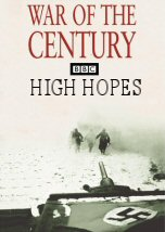 War of the Century: High Hopes